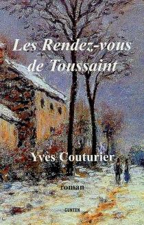 Les rendez-vous de Toussaint - YvesCouturier