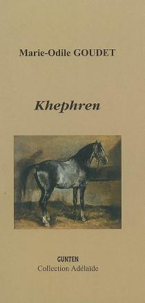 Khephren - Marie-OdileGoudet