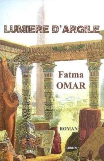 Lumière d'argile - FatmaOmar
