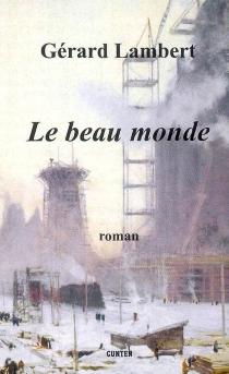 Le beau monde - GérardLambert
