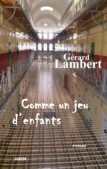 Comme un jeu d'enfants - GérardLambert
