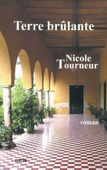 Terre brûlante - NicoleTourneur