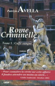 Rome criminelle - PatrizioAvella