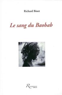 Le sang du baobab - RichardBinet