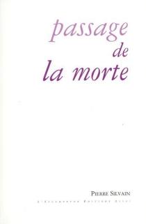 Passage de la morte : Pierre Jean Jouve - PierreSilvain