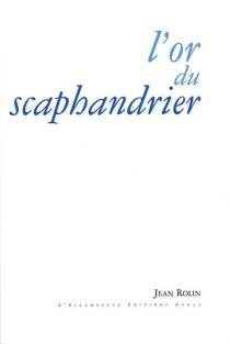 L'or du scaphandrier - JeanRolin