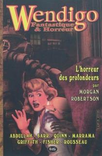Wendigo : fantastique et horreur, n° 1 -