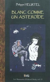 Blanc comme un astéroïde - PhilippeHeurtel