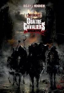 Les quatre cavaliers de l'Apocalypse : l'infernaute - SimonBisley