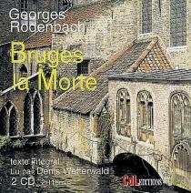 Bruges la morte - GeorgesRodenbach