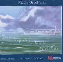 Lumières englouties de St Malo - NicoleOrcel Vial