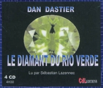 Le diamant du Rio Verde - DanDastier