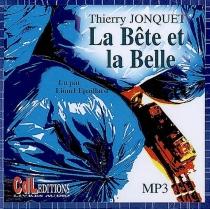 La bête et la belle - ThierryJonquet