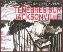 Ténèbres sur Jacksonville - BrigitteAubert