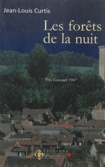 Les forêts de la nuit - Jean-LouisCurtis