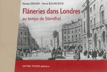 Flâneries dans Londres : au temps de Stendhal - RenéBourgeois