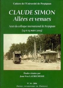 Claude Simon : allées et venues - Colloque international de Perpignan