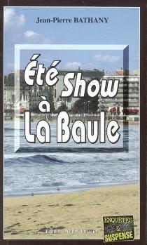 Eté show à La Baule - Jean-PierreBathany