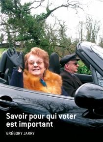 Savoir pour qui voter est important - GrégoryJarry