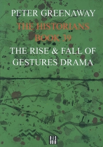The historians - Peter Greenaway