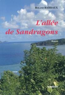 L'allée de Sandragons - RolandBarraux