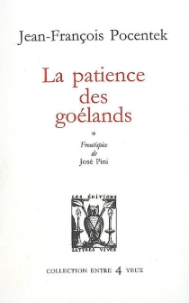 La patience des goélands - Jean-FrançoisPocentek