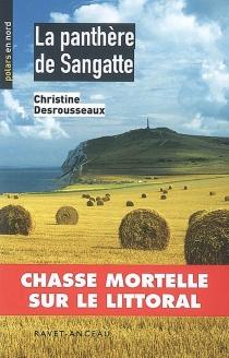 La panthère de Sangatte - ChristineDesrousseaux