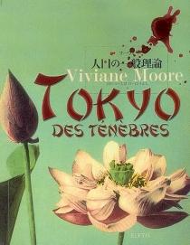 Tokyo des ténèbres - VivianeMoore