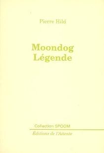 Moondog légende - PierreHild