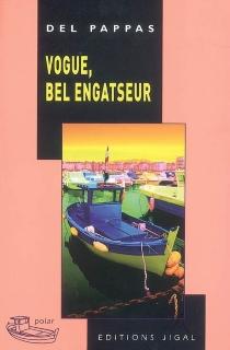 Vogue, bel engatseur - GillesDel Pappas