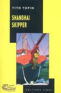 Shanghai skipper - TitoTopin
