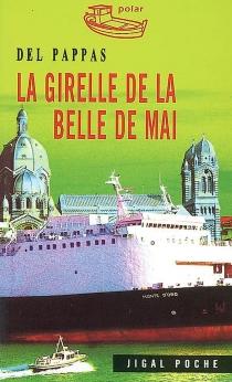 La girelle de la Belle de Mai - GillesDel Pappas