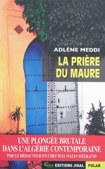 La prière du Maure - AdlèneMeddi