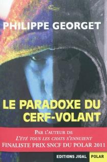 Le paradoxe du cerf-volant - PhilippeGeorget