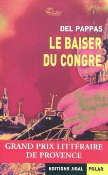 Le baiser du congre - GillesDel Pappas