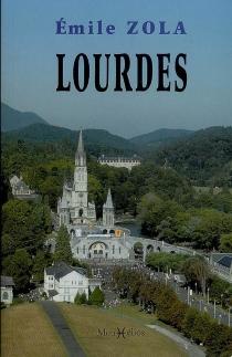 Lourdes - ÉmileZola