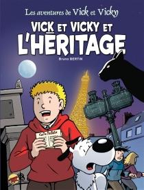 Les aventures de Vick et Vicky - BrunoBertin