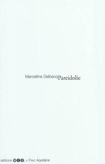 Pareidolie - MarcellineDelbecq