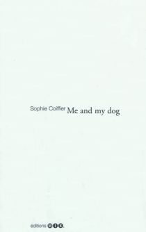 Me and my dog - Sophie Coiffier