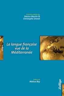 La langue française vue de la Méditerranée -