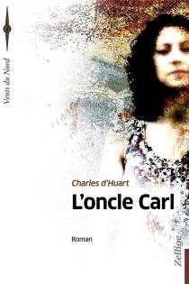 L'oncle Carl - Charles d'Huart