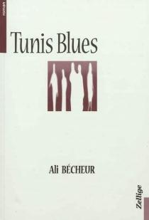 Tunis blues - AliBécheur