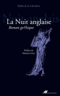 La nuit anglaise : roman gothique - Louis-François-MarieBellin de La Liborlière