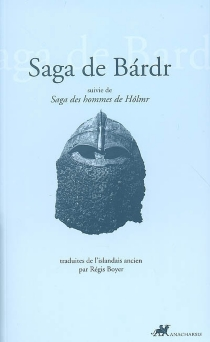Saga de Bardr| Suivi de Saga des hommes de Holmr -