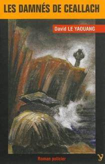 Les damnés du Ceallach - DavidLe Yaouang