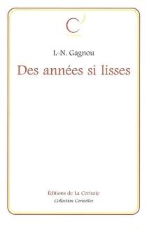 Des années si lisses - L.-N.Gagnou