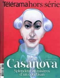 Casanova : splendeur et misères d'un courtisan : exposition à la BNF -