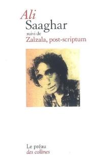 Saaghar| Suivi de Zalzala, post-scriptum - Ali