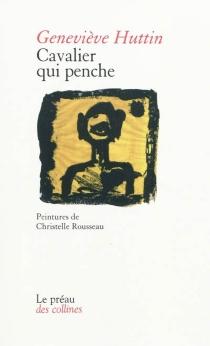 Cavalier qui penche - GenevièveHuttin