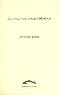 Contes juifs : récits de famille - Leopold vonSacher-Masoch